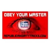 Fox News: Obey your Master Bumper Stickers