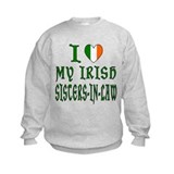 I Love My Irish Sisters-in-la Sweatshirt