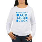 Sexy Back Jacob Black Women's Long Sleeve T-Shirt