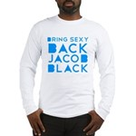 Sexy Back Jacob Black Long Sleeve T-Shirt