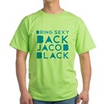 Sexy Back Jacob Black Green T-Shirt