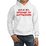 Rule #2 Hooded Sweatshirt