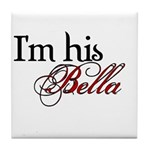 I'm his Bella Swan Tile Coaster