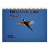 Pheasant Hunting, Vol. 2 Wall Calendar