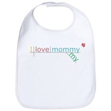 """I love my mommy."" Bib"