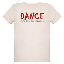 Sissies Dance T-Shirt