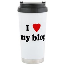 I Love my blog Ceramic Travel Mug