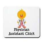 Physician Assistant Chick Mousepad
