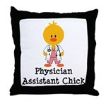 Physician Assistant Chick Throw Pillow