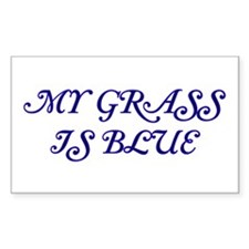My Grass Is Blue #58 Rectangle Decal