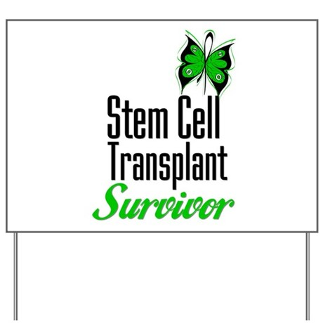 Survivor Stem Cell Transplant Yard Sign