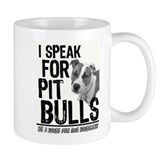 Speak for Pit Bulls Tasse