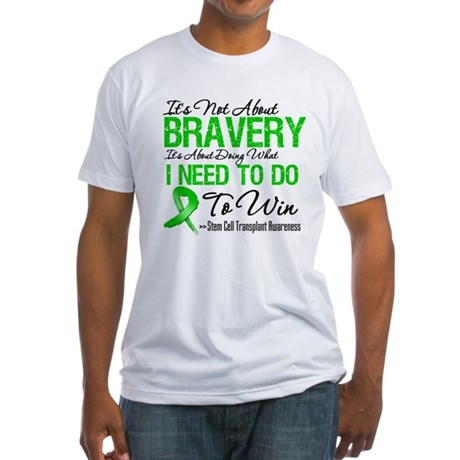 BraveryStemCellTransplant Fitted T-Shirt