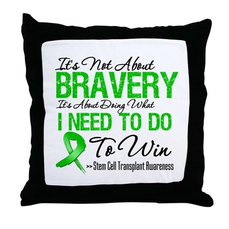 BraveryStemCellTransplant Throw Pillow