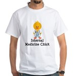 Internal Medicine Chick White T-Shirt