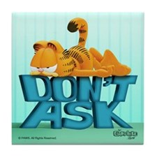 "Garfield ""Don't Ask"" Tile Coaster"