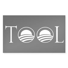 Obama is a Tool Rectangle Decal