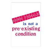 Female is not a Pre Existing Condtion Postcards (P