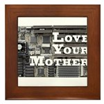 Love Your Mother (board) Framed Tile