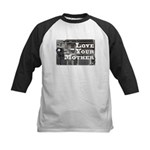 Love Your Mother (board) Kids Baseball Jersey