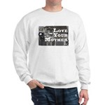 Love Your Mother (board) Sweatshirt