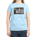 Love Your Mother (board) Women's Light T-Shirt