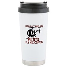 People Fly Airplanes, Pilots Ceramic Travel Mug