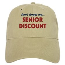 """Don't Forget My Senior Discount"" Hat"
