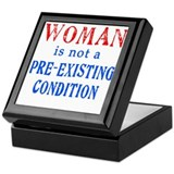 Woman is not a Pre Existing Condtion Keepsake Box