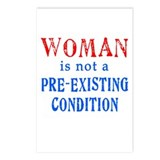 Woman is not a Pre Existing Condtion Postcards (Pa