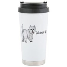 Westie Talk to the Tail Ceramic Travel Mug