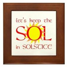 Keep the Sol in Solstice Framed Tile