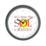 Keep the Sol in Solstice Wall Clock