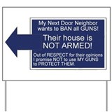 Stupid Gun Control Activist Yard Sign