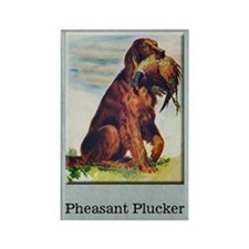 Pheasant Plucker Fridge Magnet