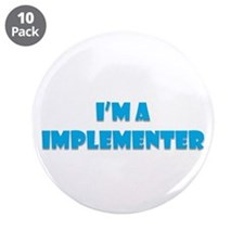 "Implementer 3.5"" Button (10 Pack)"