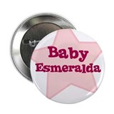 Baby Esmeralda Button