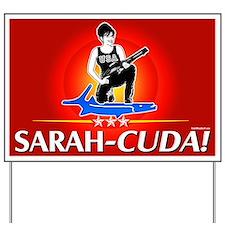 Sarah-Cuda! Yard Sign
