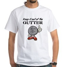 Keep It Out of the Gutter Shirt