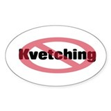 No Kvetching Decal