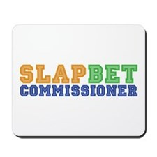 Slap Bet Commissioner Mousepad
