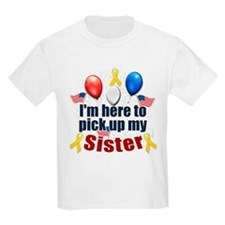 Pick up my Sister T-Shirt