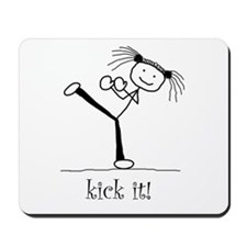 kick it! Mousepad