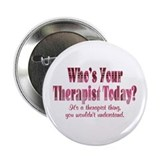 "Therapist 2.25"" Button"
