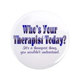 "Therapist 3.5"" Button"