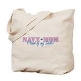 Navy Mom Proud of my Sailor Tote Bag