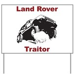 Land Rover Traitor Yard Sign