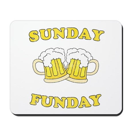 Sunday Funday Mousepad