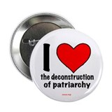 "Deconstruction of Patriarchy 2.25"" Button (10"