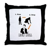 &quot;Stop, Drop, Rick Roll&quot; Throw Pillow